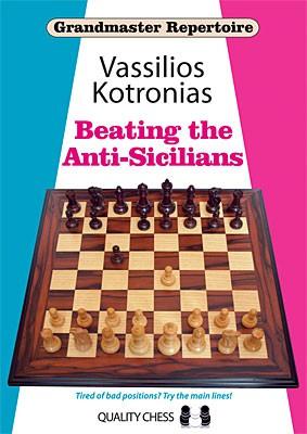 Kotronias, GM-Repertoire 6a Beating the Anti-Sicilians - kartoniert