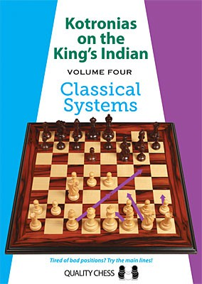 Kotronias on the King's Indian - Vol. 4 Classical Systems kartoniert