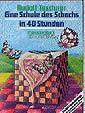 Teschner, Schule des Schachs in 40 Stunden