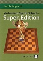 Aagaard, Verbessern Sie ihr Schach - Super Edition