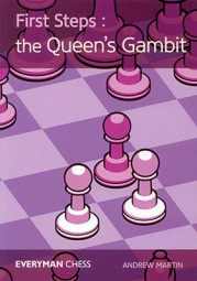 Martin, First steps - The Queen's Gambit
