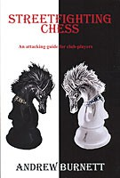 Burnett, Streetfighting Chess
