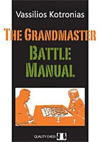 Kotronias, The Grandmaster Battle Manual kartoniert