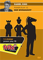Chessbase, King - Power Play 13 Der Würgegriff