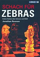 Rowson, Schach für Zebras