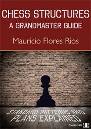 Flores Rios, Chess Structures - A Grandmaster Guide - gebunden