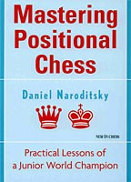 Naroditsky, Mastering Positional Chess