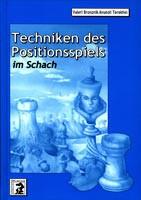 Bronznik/Terekhin, Techniken des Positionsspiels
