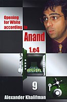 Khalifman, Opening for White acc. to Anand Vol 9