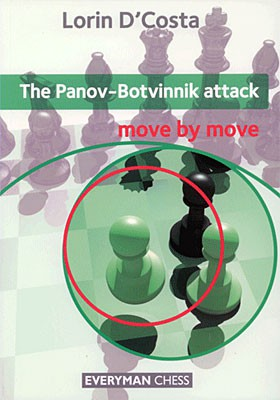 D'Costa, The Panov-Botvinnik attack move by move
