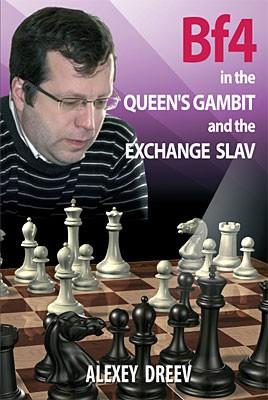 Dreev, Bf4 in the Queen's Gambit and Exchange Slav