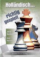 Konikowski/Heinzel, Holländisch - richtig gespielt