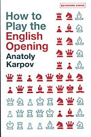 Karpov, How to play the English Opening