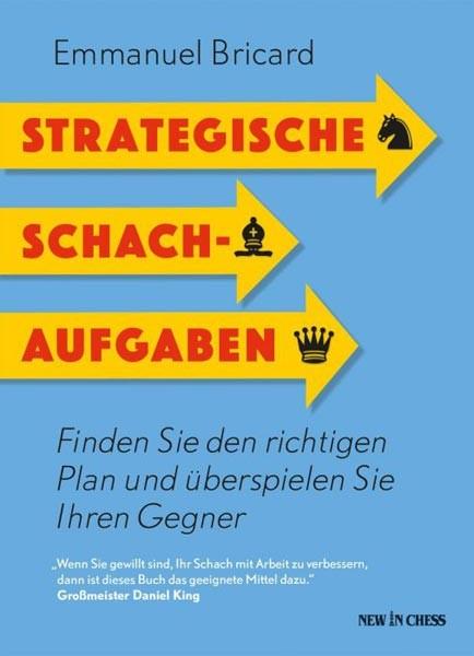 Bricard, Strategische Schachaufgaben