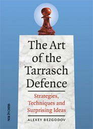 Bezgodov, The Art of the Tarrasch Defence