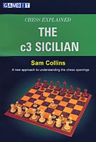 Collins, Chess explained: The c3 Sicilian