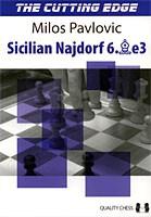Pavlovic, The cutting edge - Siclian Najdorf 6.Be3