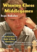 Sokolov, Winning Chess Middlegames