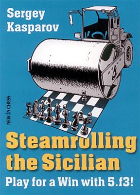 Kasparov, Steamrolling the Sicilian