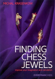 Krasenkow, Finding Chess Jewels