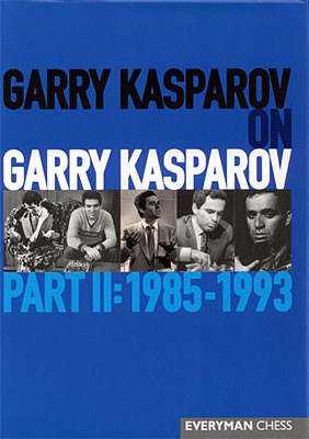Kasparov, Kasparov on Kasparov Part 2