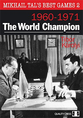 Karolyi, Mikhail Tal's Best Games 2 - The World champion 1960-1971- kartoniert