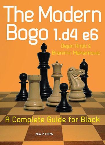 Antic-Maksimovic, The Modern Bogo 1.d4 e6