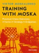 Moskalenko, Training with Moska