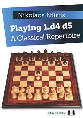 Ntirlis, Playing 1.d4 d5 - A Classical repertoire (gebunden)