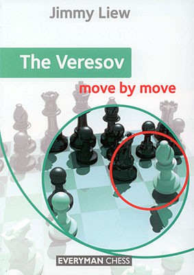 Liew, The Veresov - move by move