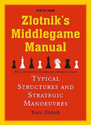 Zlotnik, Zlotnik's Middlegame Manual