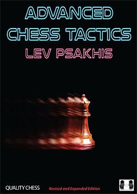 Psakhis, Advanced Chess Tactics 2nd edition - gebunden