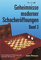 Watson, Geheimnisse moderner Schacheröffnungen Band 3