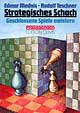 Mednis/Teschner, Strategisches Schach