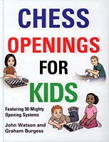 Watson/Burgess, Chess Opening for Kids