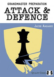 Aagaard, GM Preparation - Attack & Defence