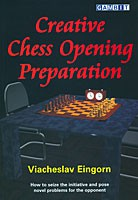 Eingorn, Creative Chess Opening Preparation