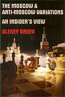 Dreev, The Moscow & Anti-Moscow Variations