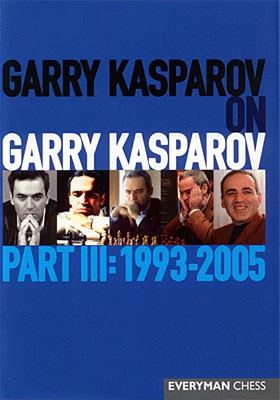 Kasparov, Kasparov on Kasparov Part III - 1993-2005