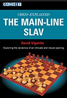 Vigorito, Chess Explained: The Main-Line Slav