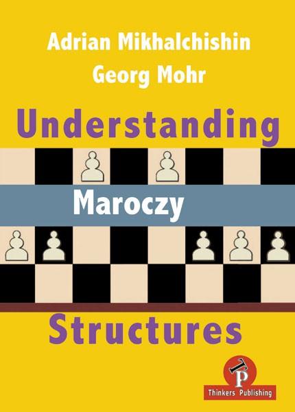 Mikhalchishin-Mohr, Understanding Maroczy Structures