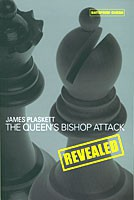 Plaskett, The Queen's Bishop Attack revealed