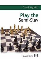 Vigorito, Play the Semi-Slav