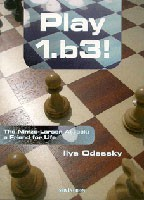 Odessky, Play 1.b3!