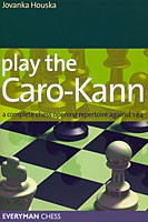 Houska, Play the Caro-Kann