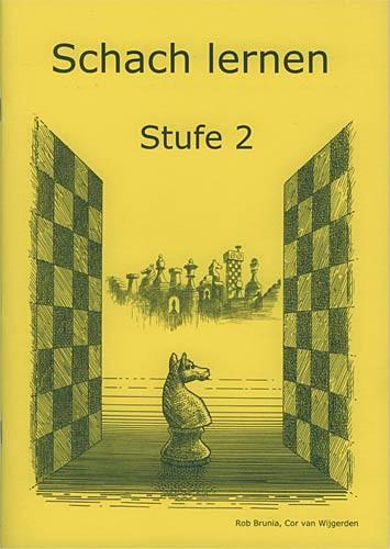 Brunia-Van Wijgerden, Schach lernen - Stufe 2 Schülerheft