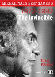 Karolyi, Mikhael Tal's best games - Vol. 3 The Invincible (gebunden)