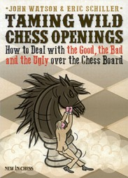 Watson-Schiller, Taming Wild Chess Openings