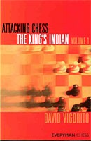 Vigorito, Attacking Chess The King's Indian Vol.1