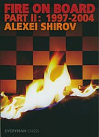 Shirov, Fire on Board 2